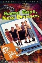 Kids in the Hall: Same Guys, New Dresses Trailer