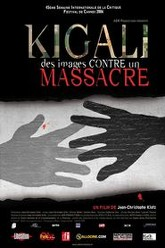 Kigali, des images contre un massacre Trailer