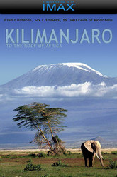 Kilimanjaro - To the Roof of Africa Trailer