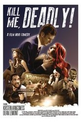 Kill Me, Deadly Trailer