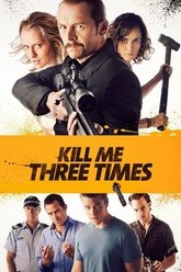 Kill Me Three Times Trailer