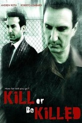 Kill or Be Killed Trailer