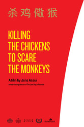 Killing the Chickens to Scare the Monkeys Trailer