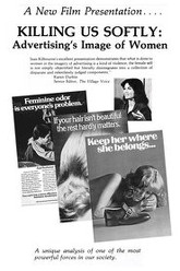 Killing Us Softly: Advertising's Image of Women Trailer