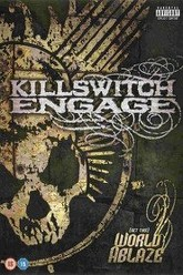 Killswitch Engage: (Set This) World Ablaze Trailer