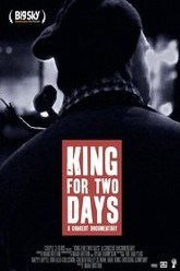 King for Two Days Trailer