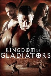 Kingdom of Gladiators Trailer