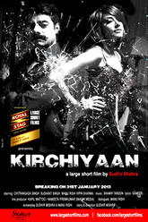 Kirchiyaan Trailer