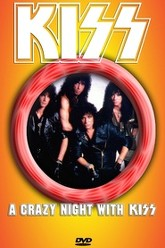 Kiss [1988] A Crazy Night With Kiss Trailer
