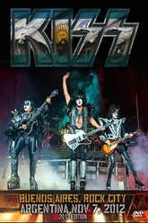 Kiss [2012] Buenos Aires Rock City Trailer