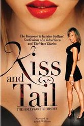 Kiss and Tail: The Hollywood Jumpoff Trailer