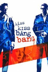 Kiss Kiss Bang Bang Trailer
