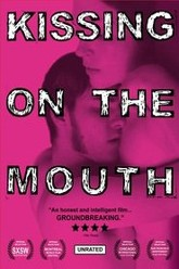 Kissing on the Mouth Trailer