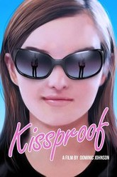 Kissproof Trailer