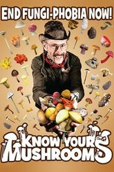 Know Your Mushrooms Trailer