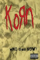 Korn: Who Then Now? Trailer