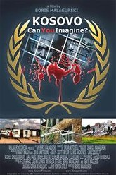 Kosovo: Can You Imagine? Trailer
