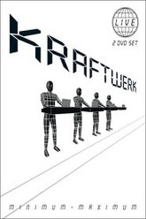 Kraftwerk - Minimum Maximum Trailer