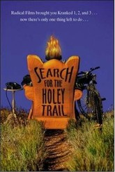 Kranked 4: Search for the Holey Trail Trailer