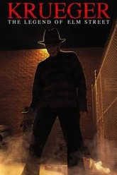 Krueger: The Legend of Elm Street Trailer