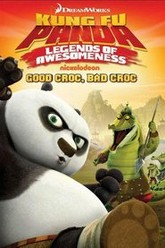 Kung Fu Panda: Legends of Awesomeness (Good Croc, Bad Croc) Trailer