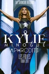 Kylie Minogue: Aphrodite Les Folies Live in London Trailer