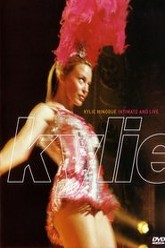 Kylie Minogue: Intimate and Live Trailer