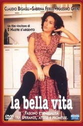 La bella vita Trailer