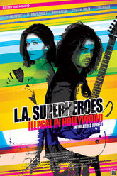 L.A. Superheroes Trailer