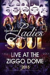 Ladies of Soul - Live At The Ziggodome 2015 Trailer
