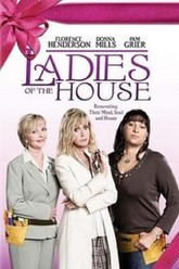Ladies of the House Trailer