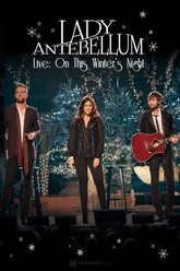 Lady Antebellum Live: On This Winter's Night Trailer
