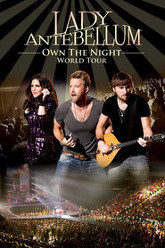 Lady Antebellum: Own the Night World Tour Trailer