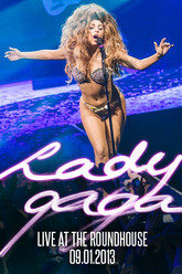 Lady Gaga: Live at the Roundhouse (iTunes Festival) Trailer