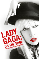Lady Gaga: On the Edge Trailer