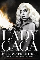 Lady Gaga - Presents The Monster Ball Tour at Madison Square Garden Trailer