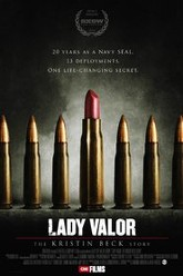 Lady Valor: The Kristin Beck Story Trailer