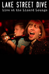 Lake Street Dive; Live At The Lizard Lounge Trailer