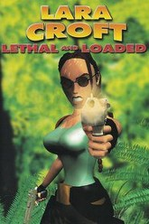 Lara Croft: Lethal and Loaded Trailer