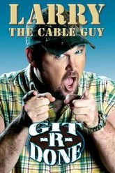 Larry the Cable Guy: Git-R-Done Trailer
