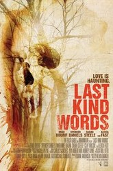 Last Kind Words Trailer