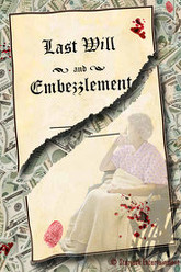 Last Will and Embezzlement Trailer