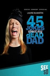 Laurie Kilmartin: 45 Jokes About My Dead Dad Trailer