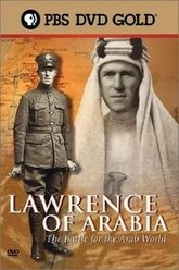 Lawrence of Arabia: The Battle for the Arab World Trailer