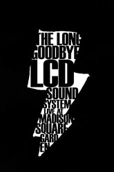 LCD Soundsystem: The Long Goodbye Trailer