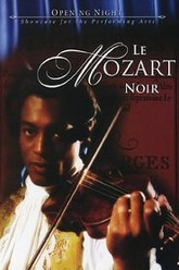 Le Mozart Noir: Reviving A Legend Trailer