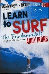 Learn to Surf with 3x Word Champion Andy Irons Trailer