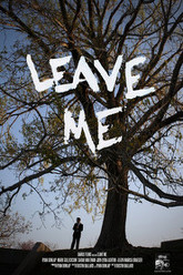 Leave Me Trailer