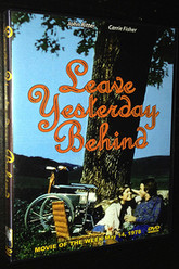 Leave Yesterday Behind Trailer
