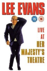 Lee Evans: Live At Her Majesty's Theatre Trailer